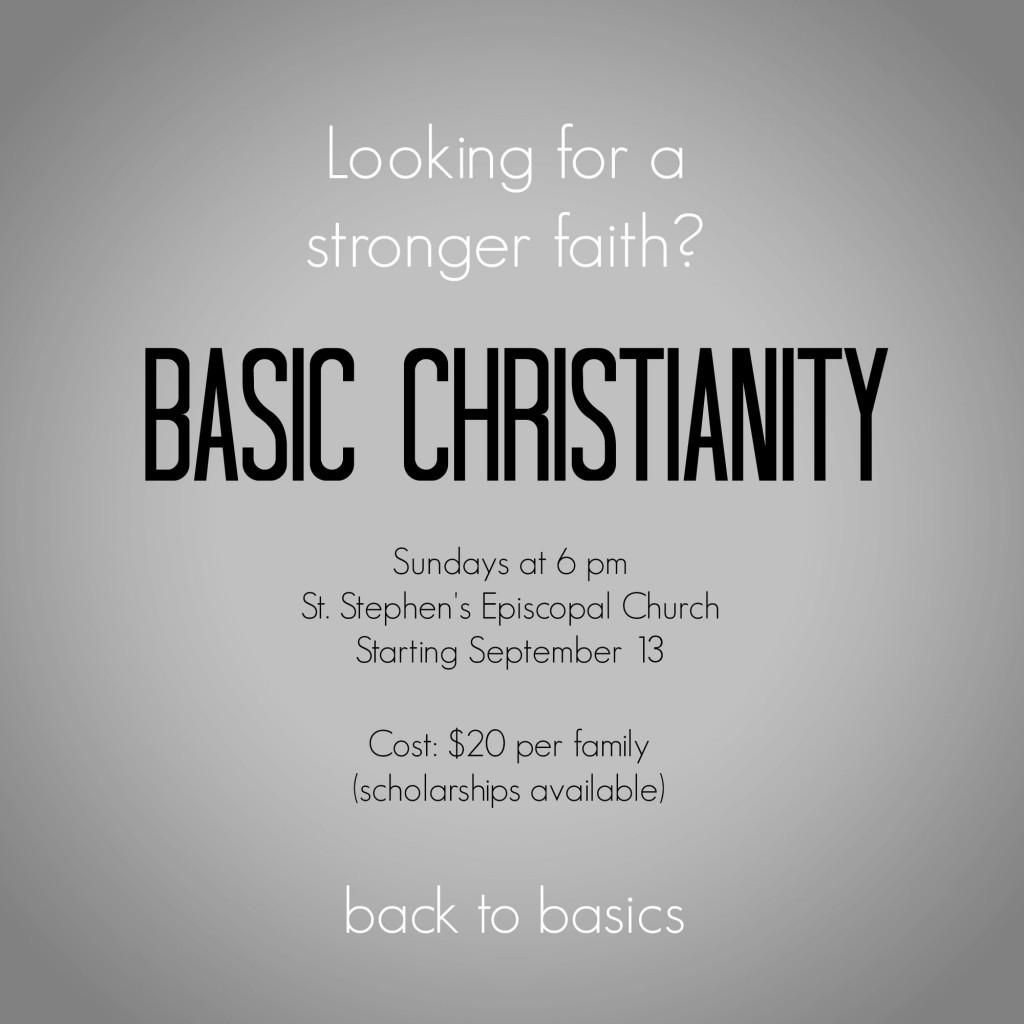 Basic Christianity - St. Stephen's Episcopal Church, 9/13